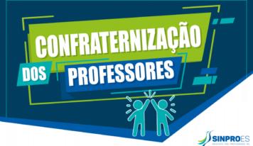 Confraternização dos Professores