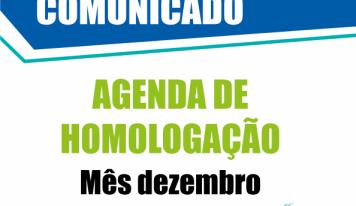 Confira a agenda de homologação