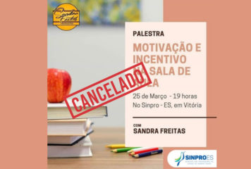 CANCELAMENTO – Palestra: Motivação e Incentivo na Sala de Aula