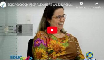 EducAção com Prof Alexandre Valim Machado