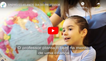 SINPRO/ES 65 ANOS: DIA DO PROFESSOR