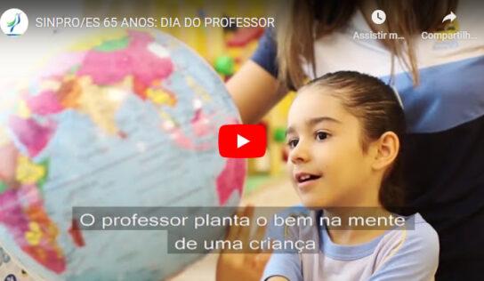 SINPRO/ES 65 ANOS: DIA DO PROFESSOR