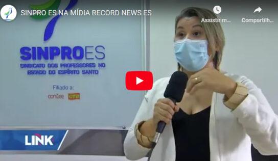 SINPRO ES NA MÍDIA RECORD NEWS ES