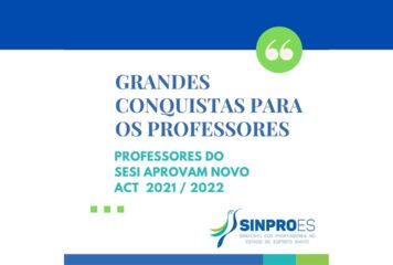 PROFESSORES DO SESI APROVAM NOVA ACT 2021 / 2022