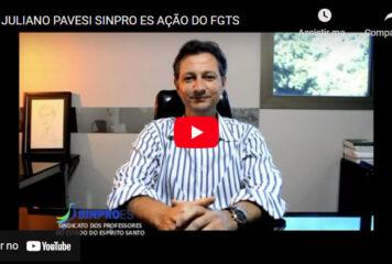 PROFESSOR JULIANO PAVESI ESCLARECE SOBRE AÇÃO DO FGTS