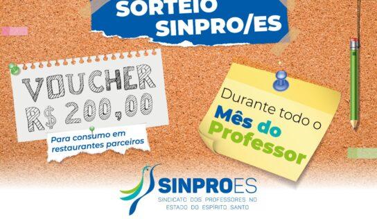SORTEIO MÊS DO PROFESSOR – O SINPRO/ES QUER TE CONHECER AINDA MELHOR E TE CELEBRAR!